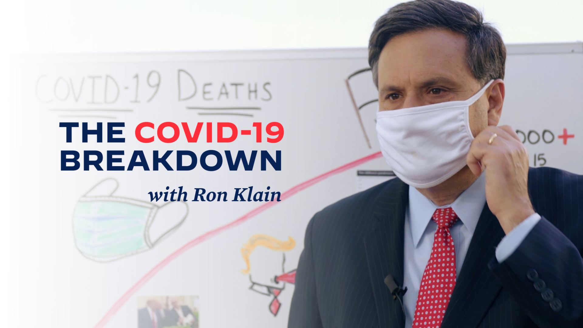 Watch a video explainer on the COVID-19 crisis with Ron Klain