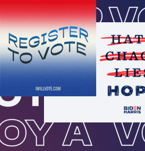 Image of various Biden Harris and voting graphics. The one on top says Register to Vote.