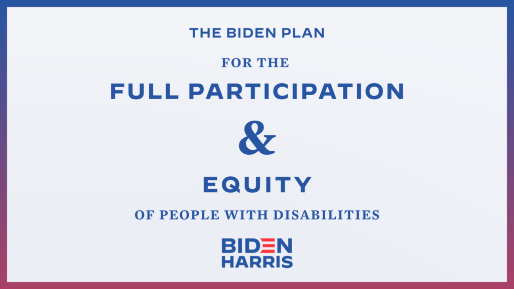 Downloadable rectangular graphic that says The Biden Plan for the Full Participation and Equity of People with Disabilities