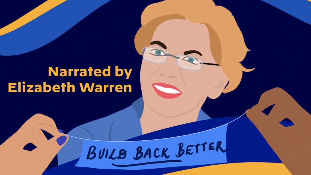 Elizabeth Warren Explains Joe Biden's Build Back Better Plan for Working Families